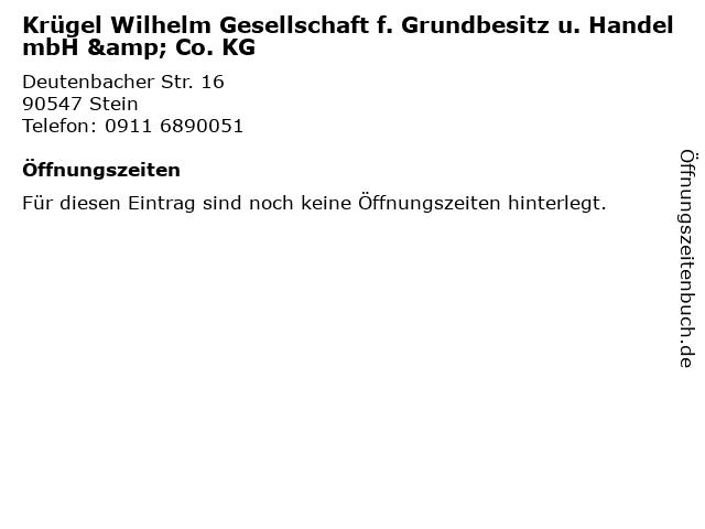 Krügel Wilhelm Gesellschaft f. Grundbesitz u. Handel mbH & Co. KG in Stein: Adresse und Öffnungszeiten