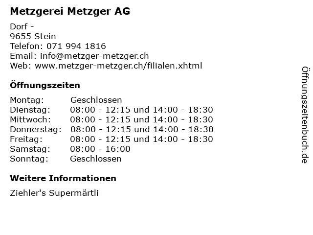 Metzgerei Metzger AG in Stein: Adresse und Öffnungszeiten