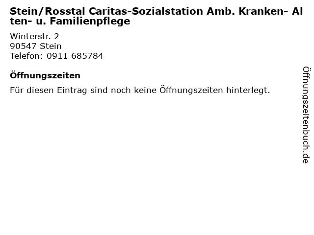 Stein/Rosstal Caritas-Sozialstation Amb. Kranken- Alten- u. Familienpflege in Stein: Adresse und Öffnungszeiten