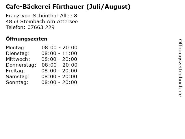 Cafe-Bäckerei Fürthauer (Juli/August) in Steinbach Am Attersee: Adresse und Öffnungszeiten