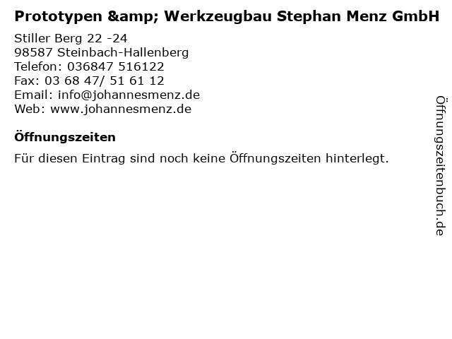 Prototypen & Werkzeugbau Stephan Menz GmbH in Steinbach-Hallenberg: Adresse und Öffnungszeiten