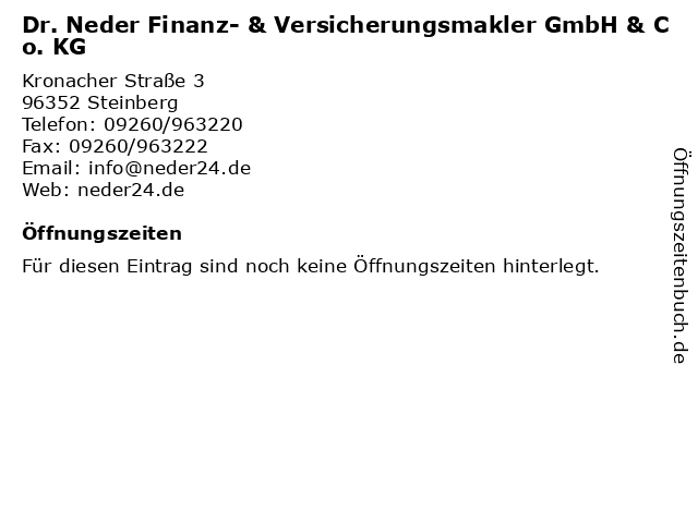 Dr. Neder Finanz- & Versicherungsmakler GmbH & Co. KG in Steinberg: Adresse und Öffnungszeiten