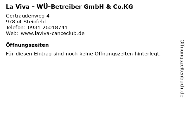 La Viva - WÜ-Betreiber GmbH & Co.KG in Steinfeld: Adresse und Öffnungszeiten
