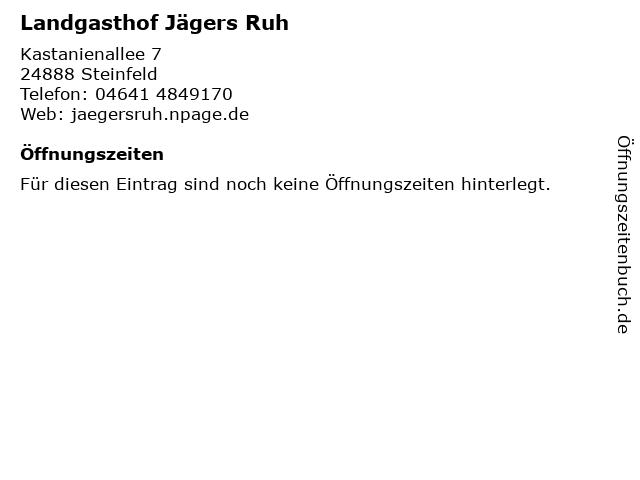 Landgasthof Jägers Ruh in Steinfeld: Adresse und Öffnungszeiten