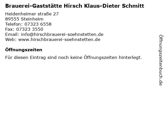 Klaus-Dieter Schmitt Hirschbrauerei Söhnstetten und Gaststätte Hirsch in Steinheim: Adresse und Öffnungszeiten