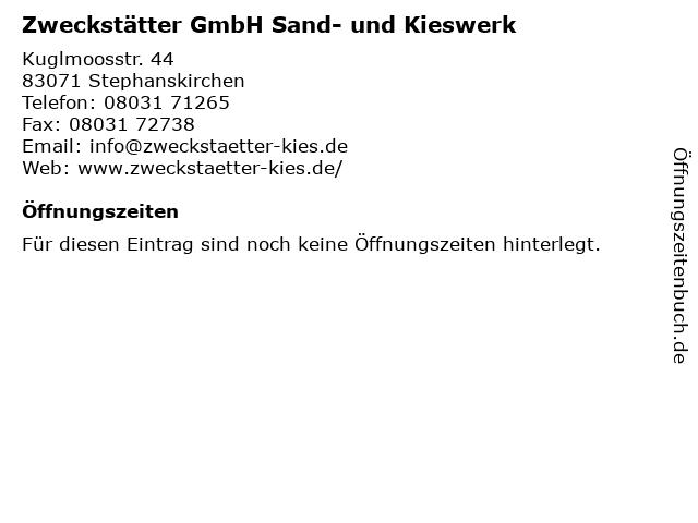 Zweckstätter GmbH Sand- und Kieswerk in Stephanskirchen: Adresse und Öffnungszeiten