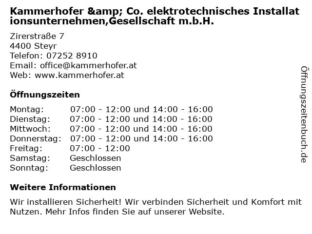 Kammerhofer & Co. elektrotechnisches Installationsunternehmen,Gesellschaft m.b.H. in Steyr: Adresse und Öffnungszeiten