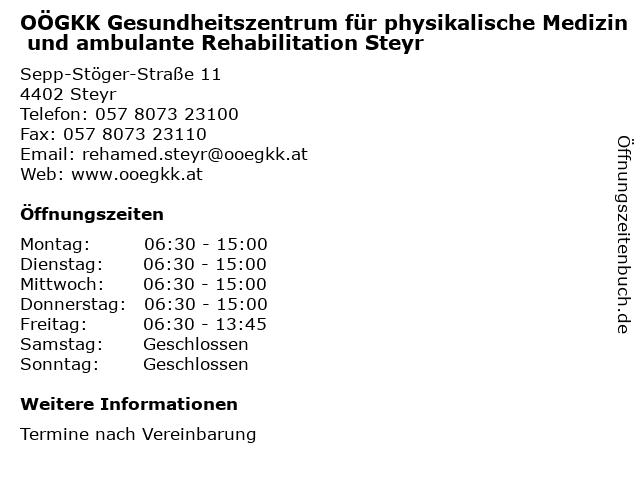 OÖGKK Gesundheitszentrum für physikalische Medizin und ambulante Rehabilitation Steyr in Steyr: Adresse und Öffnungszeiten