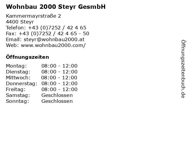 Wohnbau 2000 Steyr GesmbH in Steyr: Adresse und Öffnungszeiten