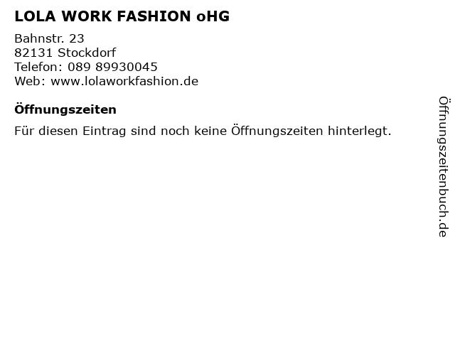 LOLA WORK FASHION oHG in Stockdorf: Adresse und Öffnungszeiten