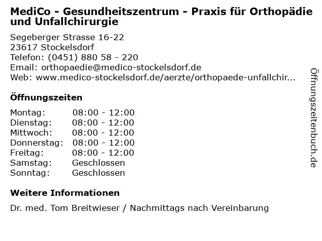 MediCo - Gesundheitszentrum - Praxis für Orthopädie und Unfallchirurgie in Stockelsdorf: Adresse und Öffnungszeiten