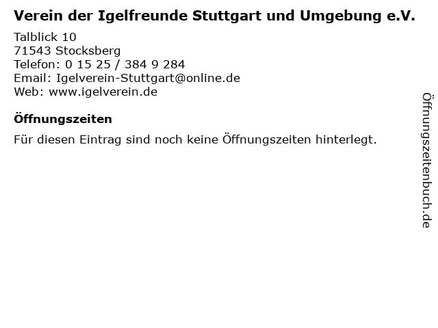 Verein der Igelfreunde Stuttgart und Umgebung e.V. in Stocksberg: Adresse und Öffnungszeiten