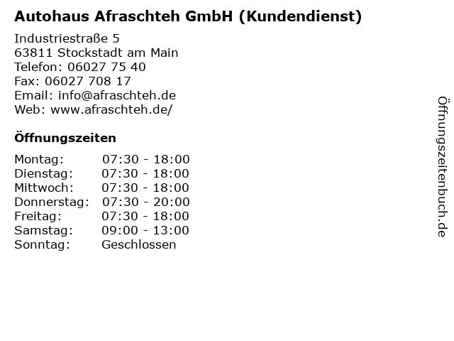 Autohaus Afraschteh GmbH (Kundendienst) in Stockstadt am Main: Adresse und Öffnungszeiten