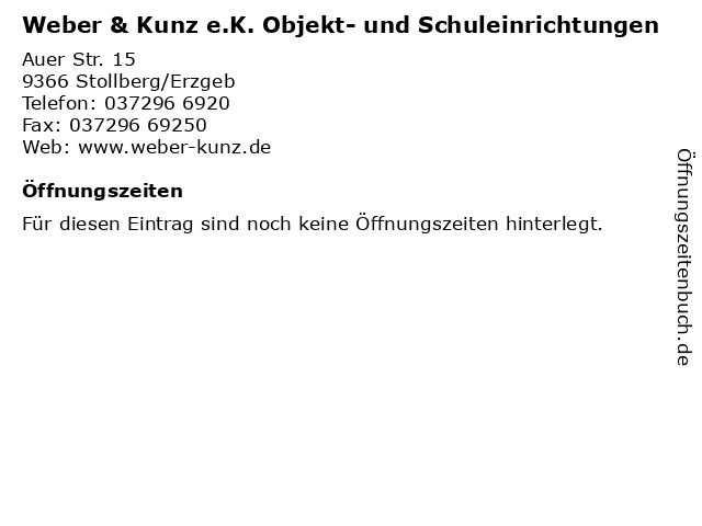 Weber & Kunz e.K. Objekt- und Schuleinrichtungen in Stollberg/Erzgeb: Adresse und Öffnungszeiten