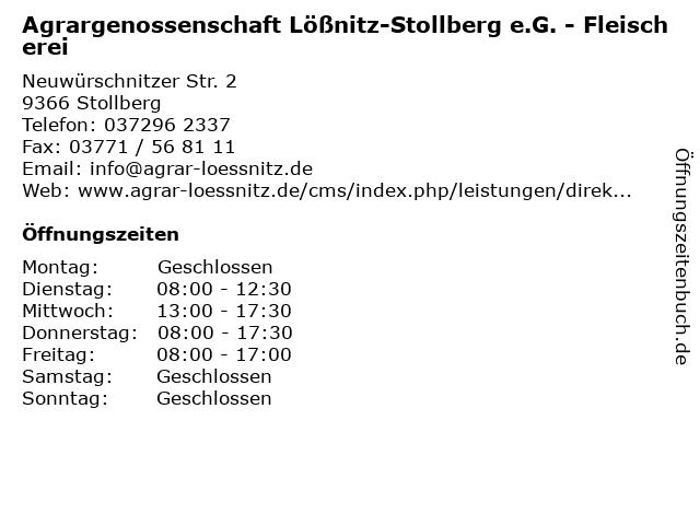 Agrargenossenschaft Lößnitz-Stollberg e.G. - Fleischerei in Stollberg: Adresse und Öffnungszeiten