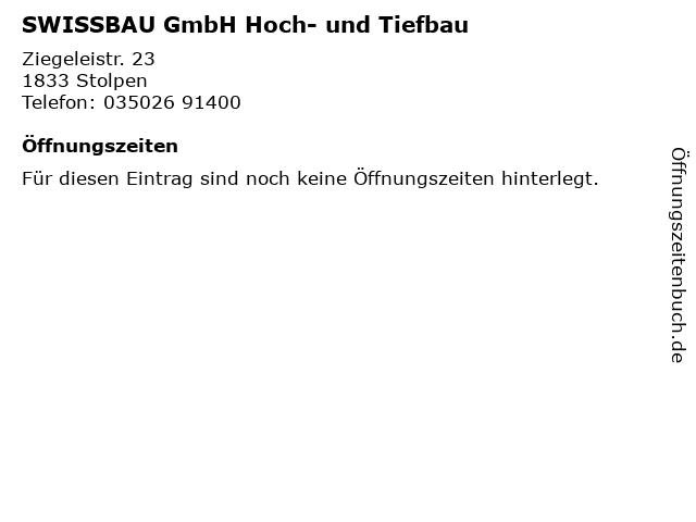 SWISSBAU GmbH Hoch- und Tiefbau in Stolpen: Adresse und Öffnungszeiten