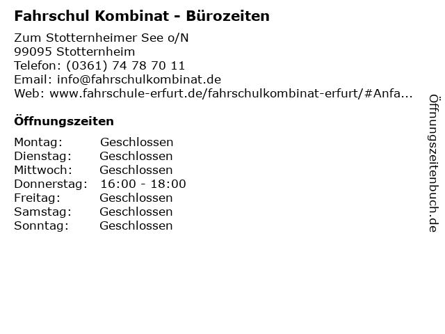 Fahrschul Kombinat - Bürozeiten in Stotternheim: Adresse und Öffnungszeiten