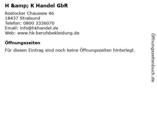 H & K Handel GbR in Stralsund: Adresse und Öffnungszeiten