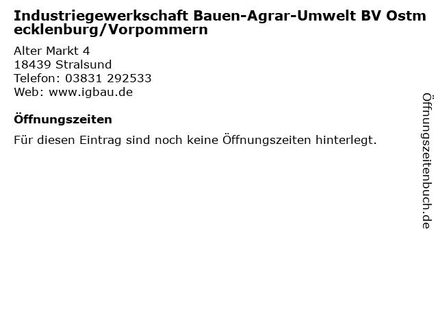 Industriegewerkschaft Bauen-Agrar-Umwelt BV Ostmecklenburg/Vorpommern in Stralsund: Adresse und Öffnungszeiten