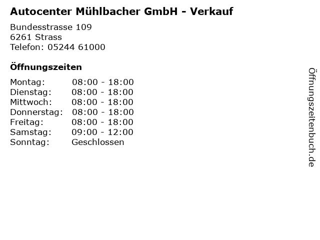 Autocenter Mühlbacher GmbH - Verkauf in Strass: Adresse und Öffnungszeiten