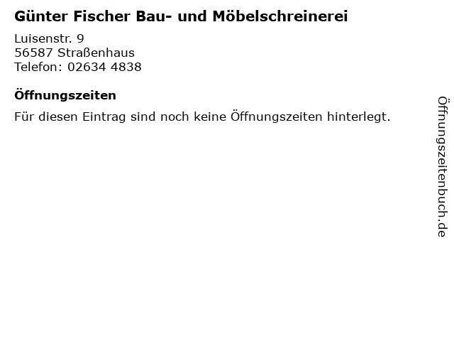 Günter Fischer Bau- und Möbelschreinerei in Straßenhaus: Adresse und Öffnungszeiten