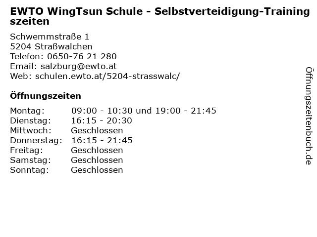 EWTO WingTsun Schule - Selbstverteidigung-Trainingszeiten in Straßwalchen: Adresse und Öffnungszeiten