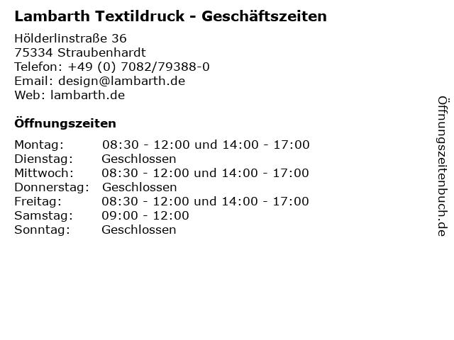 Lambarth Textildruck - Geschäftszeiten in Straubenhardt: Adresse und Öffnungszeiten