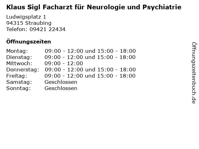 Klaus Sigl Facharzt für Neurologie und Psychiatrie in Straubing: Adresse und Öffnungszeiten