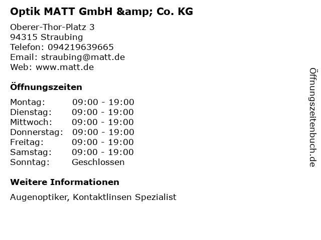 Optik MATT GmbH & Co. KG in Straubing: Adresse und Öffnungszeiten