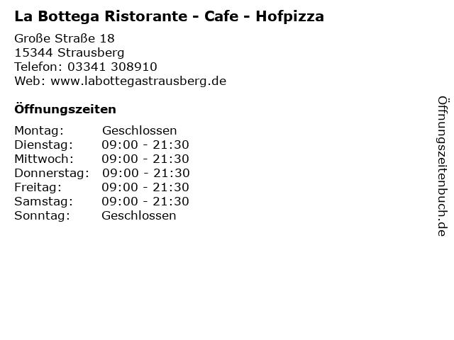 La Bottega Ristorante - Cafe - Hofpizza in Strausberg: Adresse und Öffnungszeiten