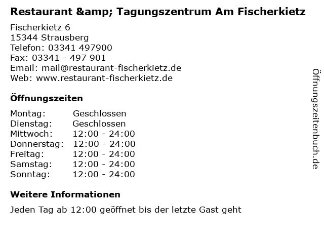 Restaurant & Tagungszentrum Am Fischerkietz in Strausberg: Adresse und Öffnungszeiten