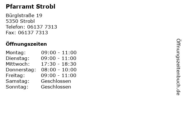 Pfarramt Strobl in Strobl: Adresse und Öffnungszeiten