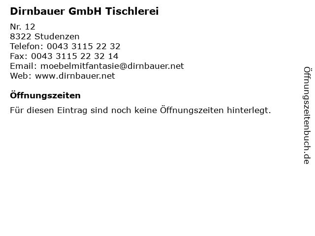 Dirnbauer GmbH Tischlerei in Studenzen: Adresse und Öffnungszeiten