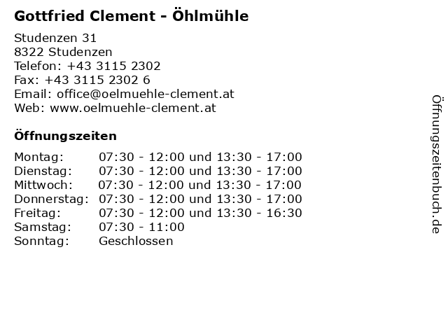 Gottfried Clement - Öhlmühle in Studenzen: Adresse und Öffnungszeiten