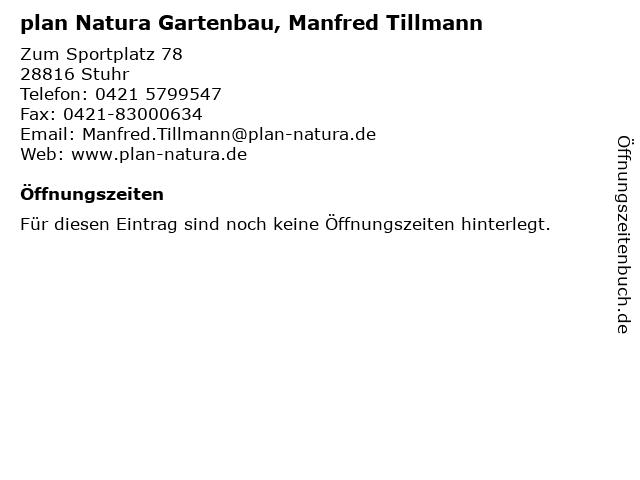 plan Natura Gartenbau, Manfred Tillmann in Stuhr: Adresse und Öffnungszeiten