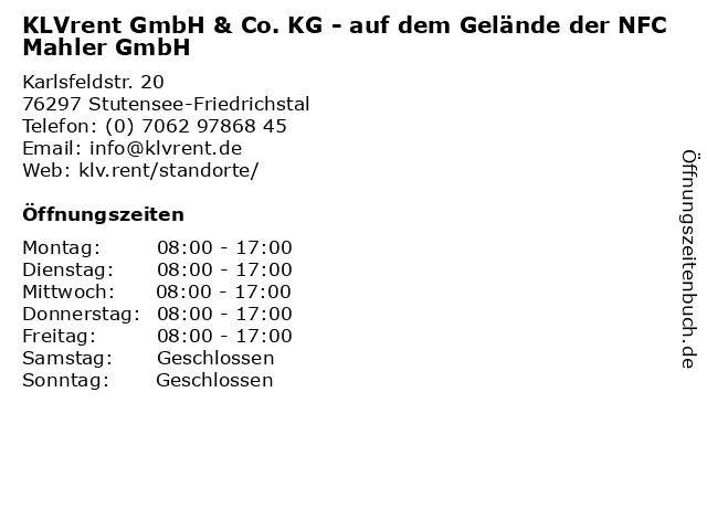 KLVrent GmbH & Co. KG - auf dem Gelände der NFC Mahler GmbH in Stutensee-Friedrichstal: Adresse und Öffnungszeiten