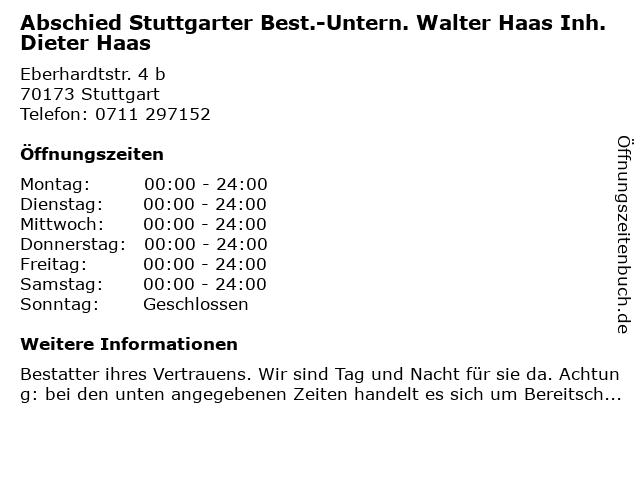 Abschied Stuttgarter Best.-Untern. Walter Haas Inh. Dieter Haas in Stuttgart: Adresse und Öffnungszeiten