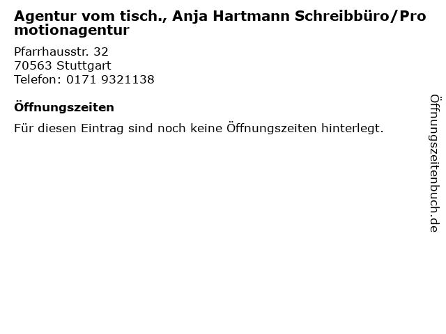 Agentur vom tisch., Anja Hartmann Schreibbüro/Promotionagentur in Stuttgart: Adresse und Öffnungszeiten