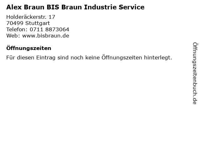 Alex Braun BIS Braun Industrie Service in Stuttgart: Adresse und Öffnungszeiten