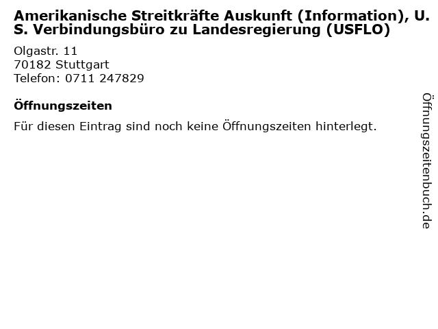 Amerikanische Streitkräfte Auskunft (Information), U.S. Verbindungsbüro zu Landesregierung (USFLO) in Stuttgart: Adresse und Öffnungszeiten