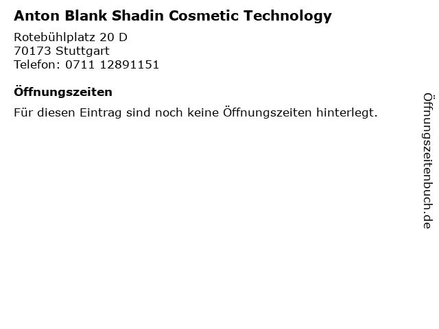 Anton Blank Shadin Cosmetic Technology in Stuttgart: Adresse und Öffnungszeiten