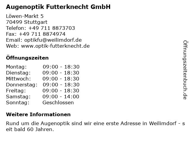 Augenoptik Futterknecht GmbH in Stuttgart: Adresse und Öffnungszeiten