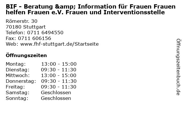 BIF - Beratung & Information für Frauen Frauen helfen Frauen e.V. Frauen und Interventionsstelle in Stuttgart: Adresse und Öffnungszeiten