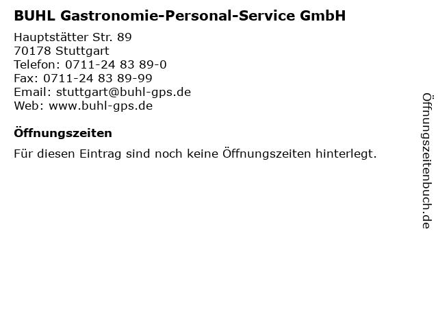 BUHL Gastronomie-Personal-Service GmbH in Stuttgart: Adresse und Öffnungszeiten