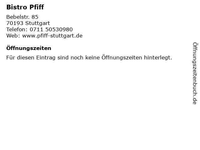 Bistro Pfiff in Stuttgart: Adresse und Öffnungszeiten
