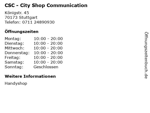 CSC - City Shop Communication in Stuttgart: Adresse und Öffnungszeiten