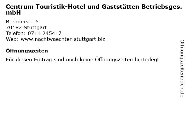 Centrum Touristik-Hotel und Gaststätten Betriebsges. mbH in Stuttgart: Adresse und Öffnungszeiten