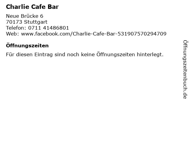 Charlie Cafe Bar in Stuttgart: Adresse und Öffnungszeiten