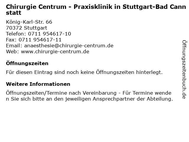 Chirurgie Centrum - Praxisklinik in Stuttgart-Bad Cannstatt in Stuttgart: Adresse und Öffnungszeiten