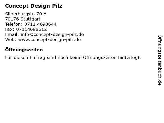 Concept Design Pilz in Stuttgart: Adresse und Öffnungszeiten